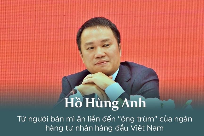 Hồ Hùng Anh là ai – Tiểu sử và sự nghiệp của Chủ tịch Techcombank - Ảnh 2